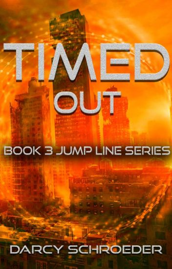 Timed Out (Book 3 - Jump Line Series)