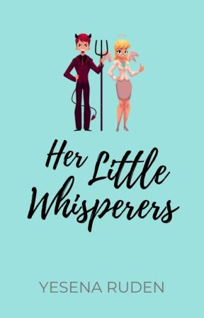 Her Little Whisperers by YesenaRudeen