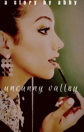 Uncanny Valley by _rumandcocacola