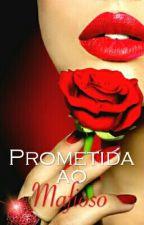 A Prometida De Um Mafioso -livro 1° by LariSteela