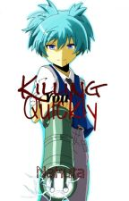 Killing You Quickly~ (DISCONTINUED) by cursedtrash