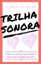 Trilha Sonora - Jooh Oliveira by JoohOliveira_Oficial