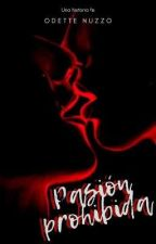 Pasión|Prohibida by Aodette