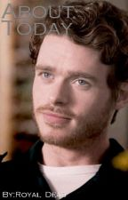 About Today  Robb Stark X Reader  by Royal_Dead_