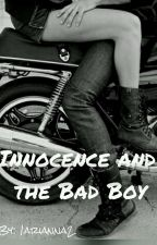 innocence And The Bad Boy by 1arianna2