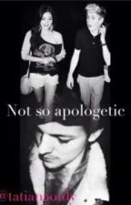 NOT SO APOLOGETIC {sequel to apologetic} by tatianaonly