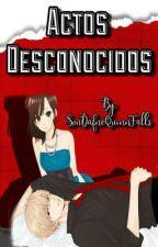 Actos Desconocidos「Kyouya × Erika」〘WOLF GIRL AND BLACK PRINCE〙〔HIATUS〕 by SonDafneQuinnFalls