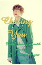 Chasing You by PowerKoKobop