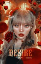 DESIRE; ᴘᴏʀᴛғᴏ́ʟɪᴏ by diczprio