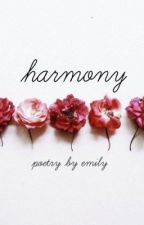 Harmony { Poetry } by EHPoetry