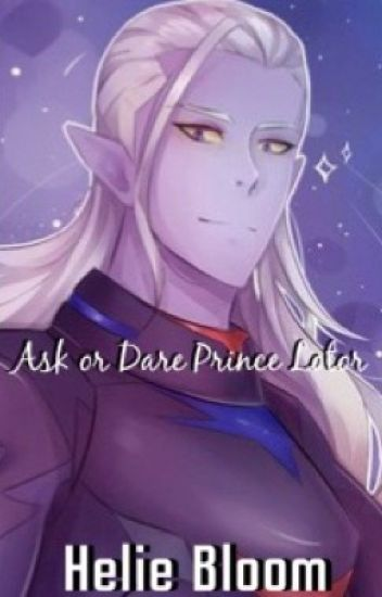 Ask or Dare: Prince Lotor