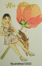 ~Mis Dibujos~ (Pedidos abiertos) by andrea13332