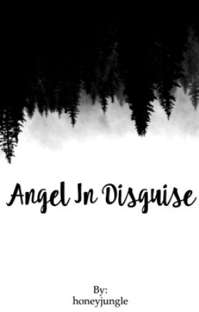 The Angel In Disguise  by honeyjungle