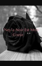 Neyla-Noir est mon coeur by PlumeDz_