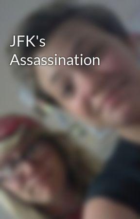 JFK's Assassination by Kate_Torchia
