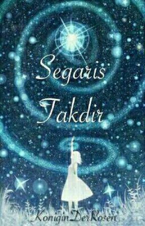Segaris Takdir by KoniginDerRosen
