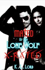 Mated to the lone wolf X-rated scenes by K-L-Lord