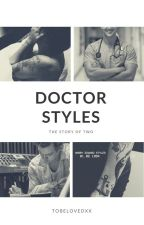 Doctor Styles | h.s. by tobelovedxx