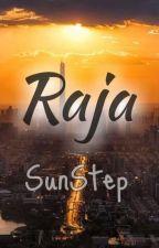 Raja by SunStep