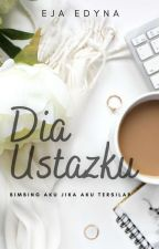 Dia Ustazku. [COMPLETED] by ejaroses
