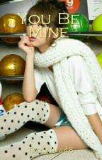 You Be Mine- On Going by cahya46