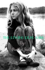 The Living Dead Girl by ParthviJadiya