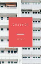 Oneshots    mgl by OHOWLY
