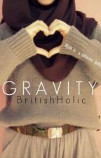 Gravity by BritishHolic