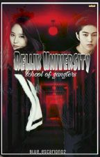 Rellik University: School of Gangsters by blue_escarion02