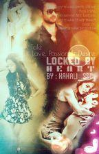 Locked By Heart.  by Kakali_SSC