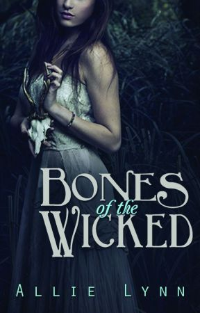 Bones of the Wicked by LifeLustingDreamer