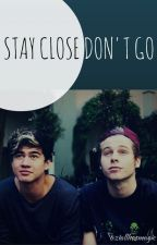 Stay Close, Don't Go [CAKE 5SOS] -EDITING by ziallhasmagic