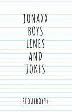 Jonaxx Boys Lines and Jokes by chaenxx