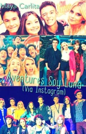 Aventures Soy Luna (Via Instagram) by MayaCarlita