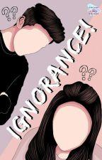 Ignorance ! by Seannatha