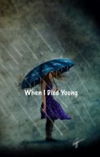 When I died young by Hypnoboss