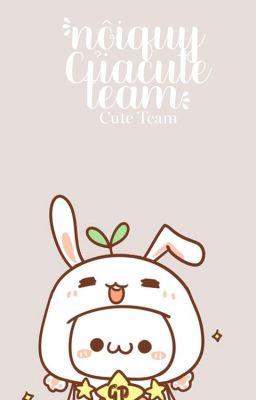 Đọc truyện Nội quy của _TeamCute_