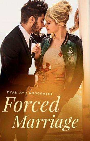 Forced Marriage - chessy_ - Wattpad
