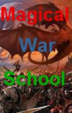 Magical War School(Discontinued) by MisterManga