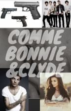 Comme Bonnie&Clyde |L.T| by SincerlyMe91