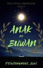 Anak Ng Buwan by Pseudonymous_Blue