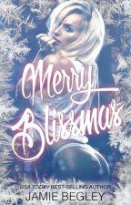 Merry Blissmas- Biker Bitches 3 ( Jamie begley 16) by Alineprincess