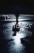 The Stalker by thatgirlkellyy
