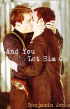 And You Let Him Go by Pandanatural