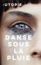 Dance In The Rain, Darling by elara0