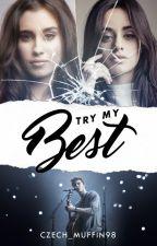 Try My Best| S. M. by b_kastovska