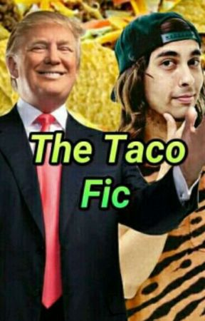 The Taco Fic - Vic Fuentes × Donald Trump [ITALIAN TRANSLATION] by camillamustdie