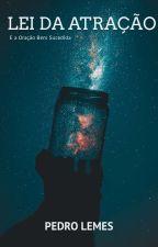 A Lei Do Universo, E a Oração Bem Sucedida by Lemes333