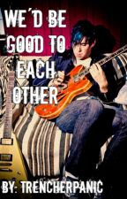 We'd be good to each other (Josh Ramsay/Marianas Trench fanfiction) by TrencherPanic