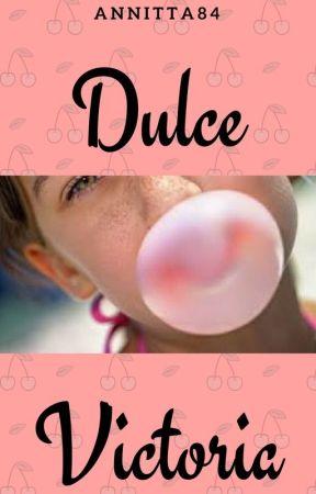 DULCE VICTORIA - REEDITADO by Annitta84